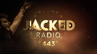 JACKED RADIO #443 - LIVE with Afrojack