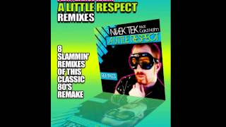 Nivek Tek Feat.Carol Hahn-  A Little Respect (LA Rush Radio Mix)