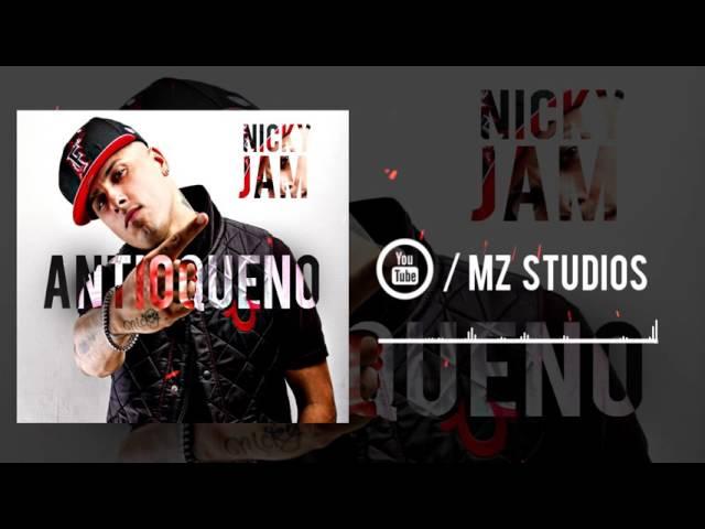 ANTIOQUEÑO - Nicky Jam