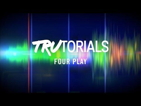 TRAKTOR TruTorials: Four Play | Native Instruments