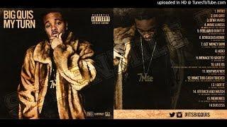 Big Quis - Gorgeous (Remix) (Feat. Big Money Rich)