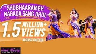 Shubhaarambh & Nagada Sang Dhol