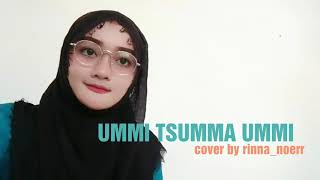 Gambar cover Bikin MERINDING !!!! ummi tsumma ummi || cover by rinna noerr