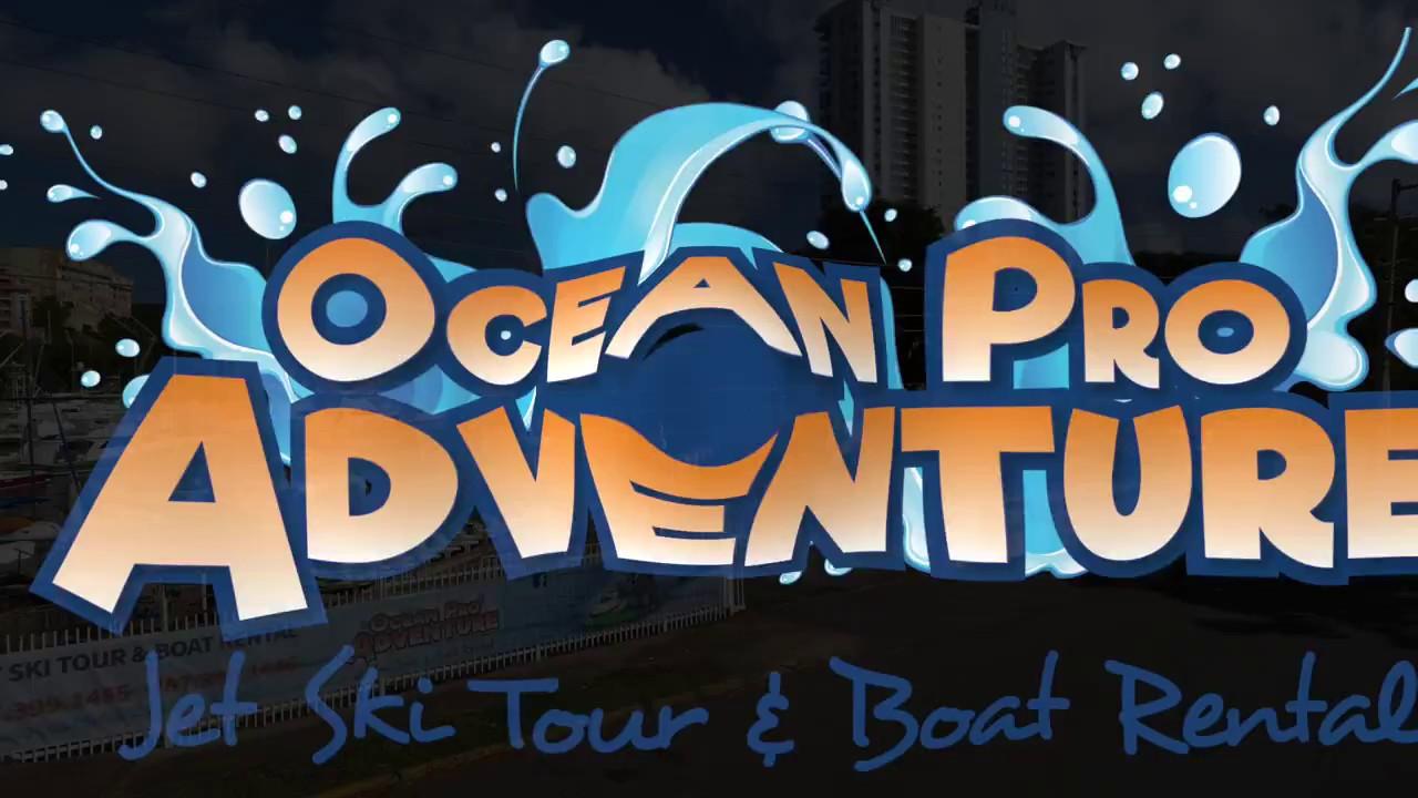 Ocean Pro Adventure Jet ski Tours and Boat Rentals Fajardo ...