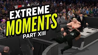 WWE 2K15 EXTREME MOMENTS! XIII