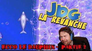 JdG la revanche - ECCO le Dauphin - Partie 2