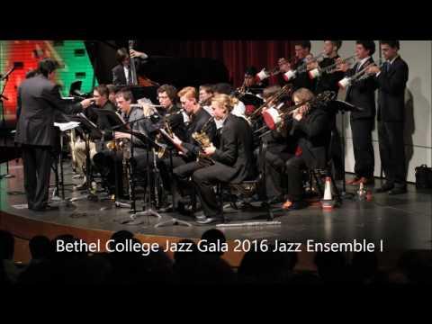 Bethel College Jazz Ensemble I, Jazz Gala 2016