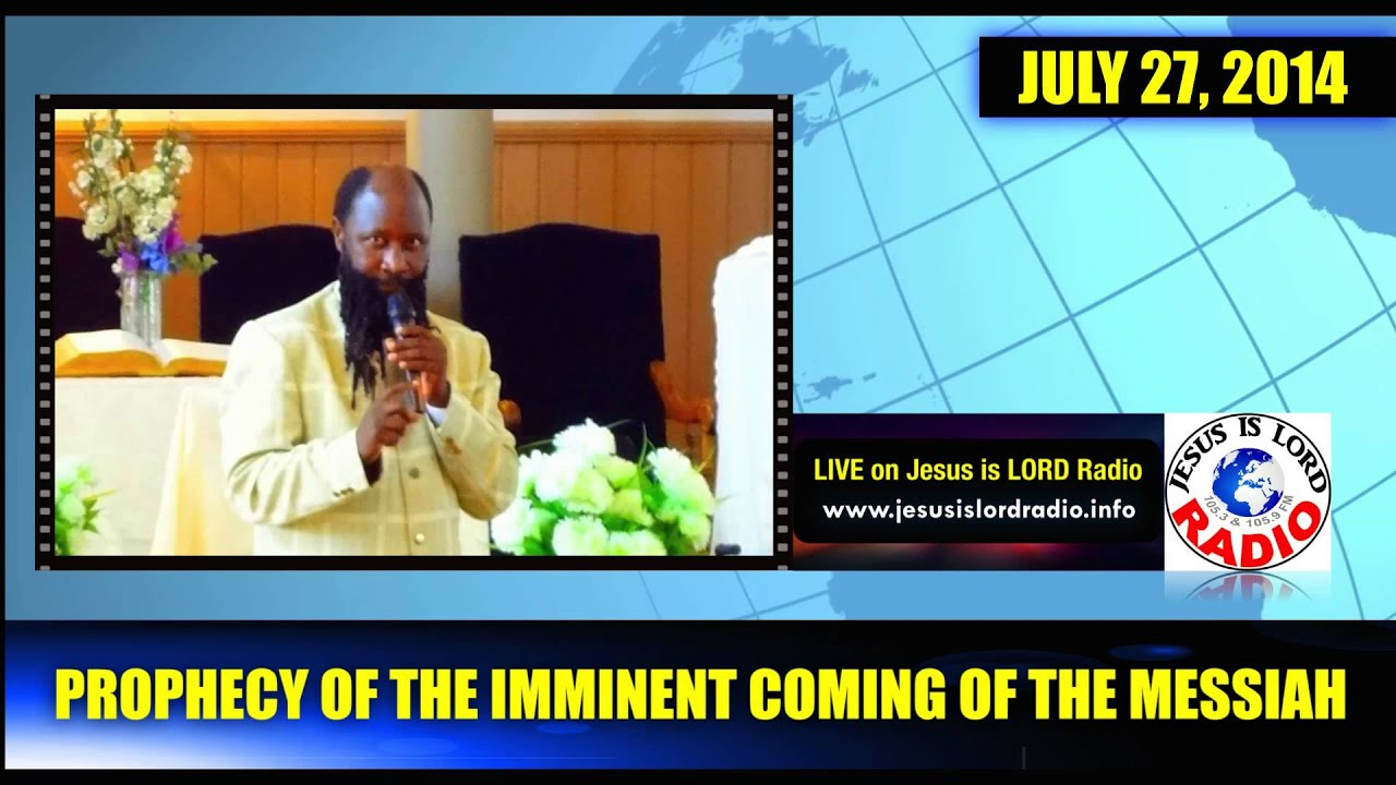 PROPHECY OF THE IMMINENT COMING OF THE MESSIAH - PROPHET