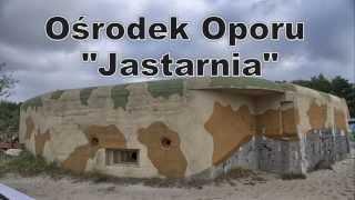 Schrony Bunkry Hel - Ośrodek Oporu Jastarnia