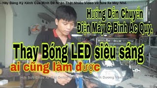 Hướng Dẫn chuyển điện - đấu bóng LED siêu sáng cho xe máy nhanh nhất dễ hiểu