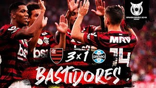 Flamengo 3x1 Grêmio - Bastidores