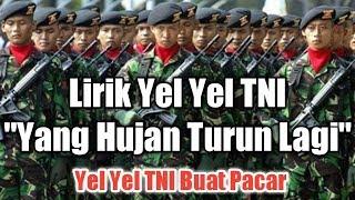 """Gambar cover Yel Yel TNI """"Yang Hujan Turun Lagi"""" (Lirik)   Yel Yel Prajurit Raider   Yel Yel TNI Untuk Pacar"""