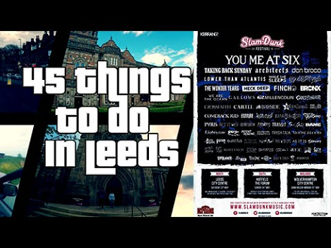 45 Things to do in Leeds - #1 Attend a Music Festival (SLAM DUNK 2015)