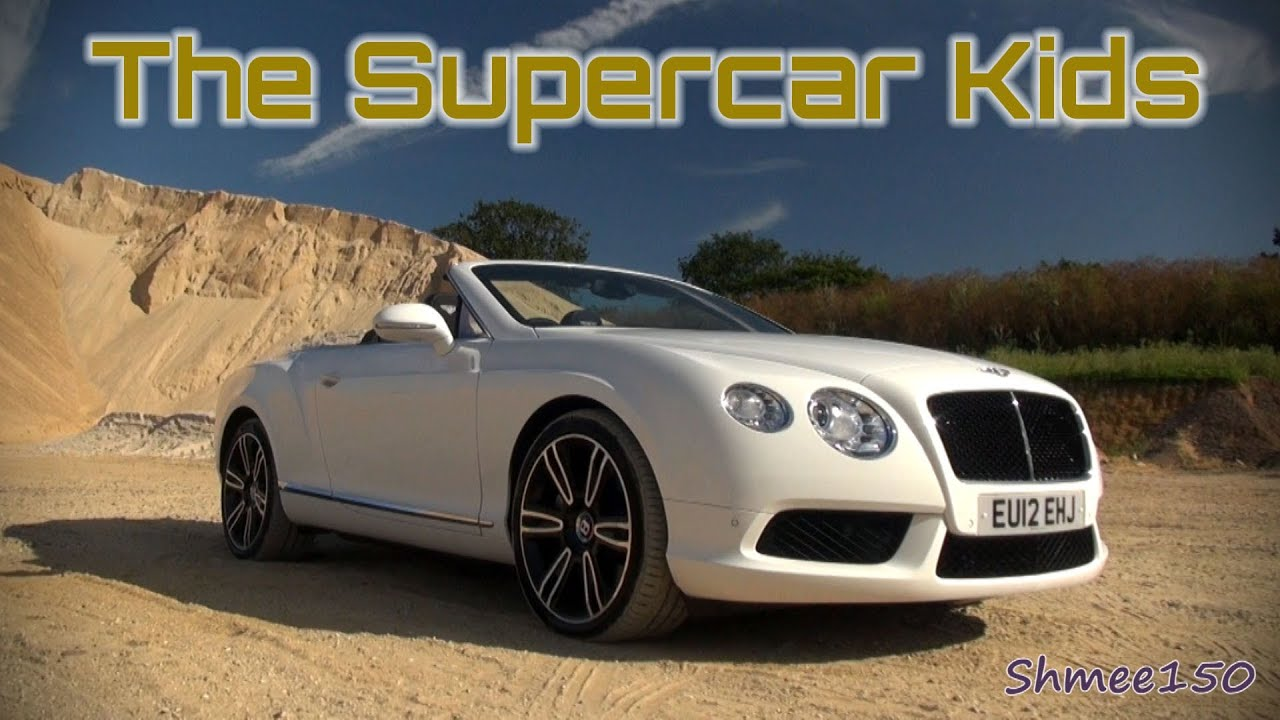 Bentley Continental Gtc The Supercar Kids Youtube