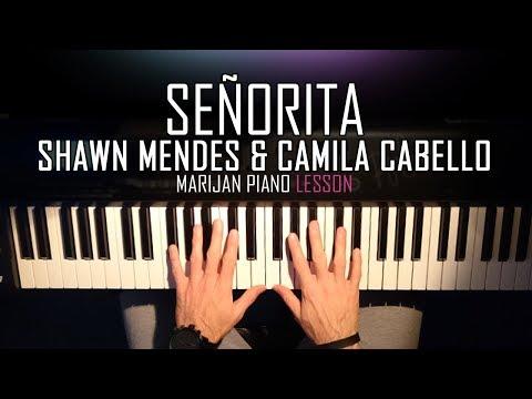 how-to-play:-shawn-mendes-&-camila-cabello---señorita- -piano-tutorial-lesson-+-sheets
