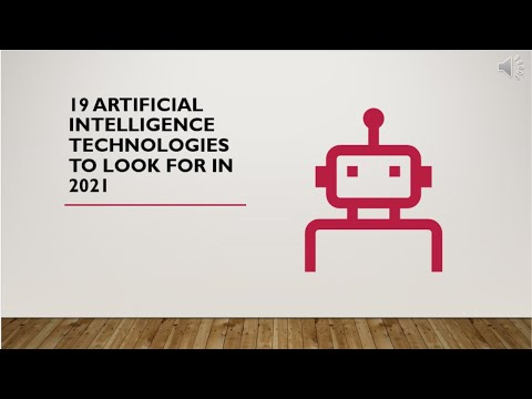 19 Artificial Intelligence Technologies To Look For In 2021