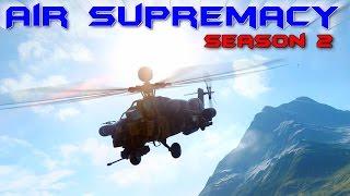 AERIAL THREAT - Air Supremacy Ep.4 - Season 2 (Battlefield 4 Gameplay)
