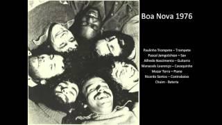 Boa Nova 1976 - Antigua (Tom Jobim)
