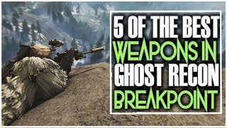 WHERE TO FIND 5 OF THE BEST WEAPONS IN GHOST RECON BREAKPOINT | BLUEPRINT LOCATIONS