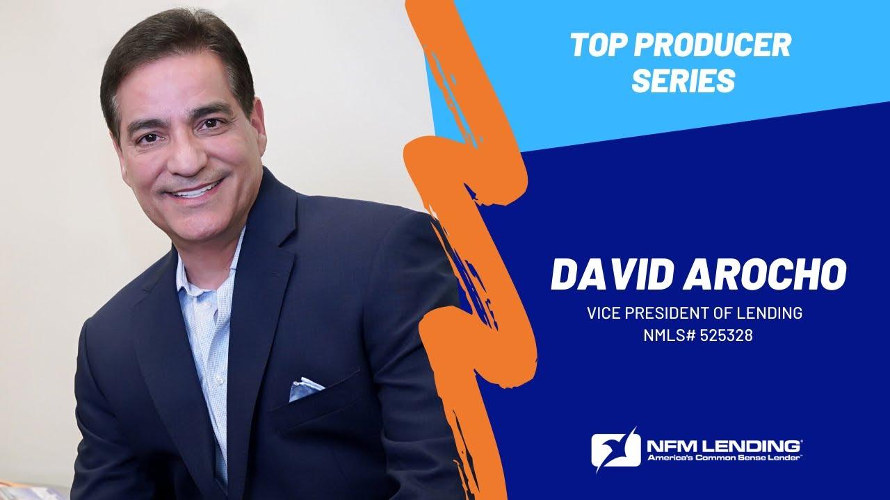 Top Producer Series: David Arocho