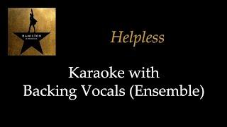 Hamilton - Helpless - Karaoke with Backing Vocals (Ensemble)