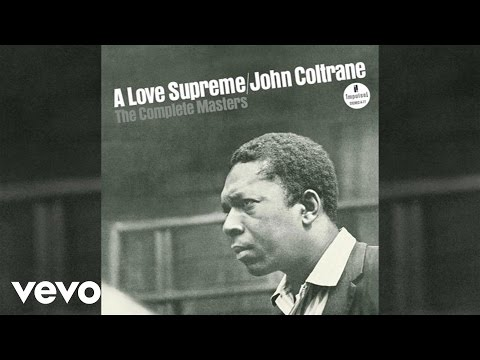 A Love Supreme Pt. I - Acknowledgement (Take 3/Breakdown With Studio Dialogue/Audio)