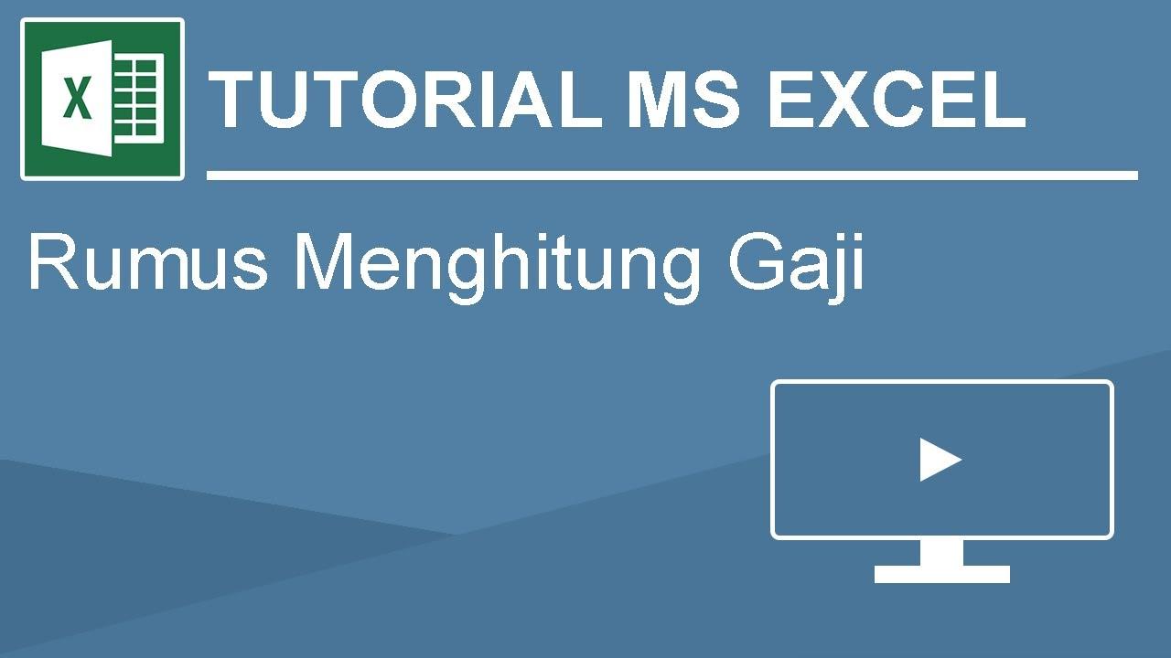 tutorial menghitung gaji dengan microsoft excel