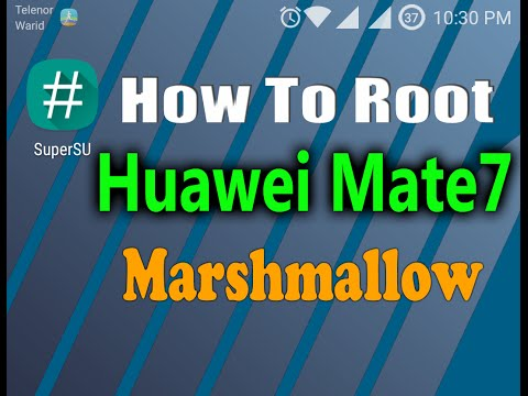 How To Root Huawei Mate7 In Marshmallow
