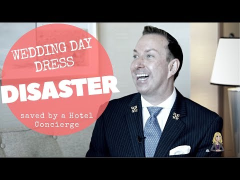 Wedding Day Dress Debacle Saved by a Hotel Concierge