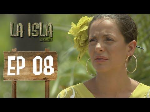 Primera Temporada - La Isla: El Reality - Capítulo 8