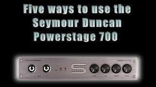 5 different setups using the Seymour Duncan Powerstage 700 stereo amp