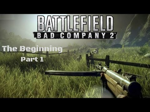 Battlefield Bad Company 2 - Part 1 The Beginning