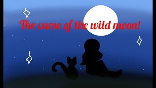 Download The Curse Of The Wild Moon ~ 500+ Subs Special Animatic {Read desc
