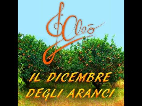 Cleò - Il Dicembre degli Aranci (Omaggio a Mango e Laura Valente)