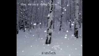 The Waters Deep Here - Sunden (2009)
