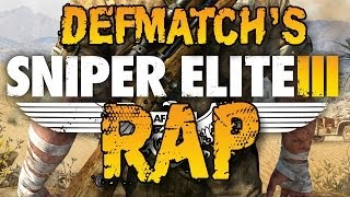 SNIPER ELITE 3 Rap Song Tribute DEFMATCH Tear Away The Night