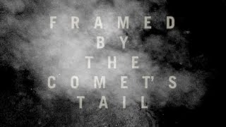 METZ - Framed by the Comet's Tail [OFFICIAL VIDEO]