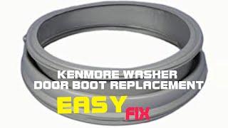 Kenmore Front Load Washer—Door Boot Replacement