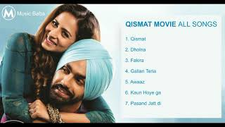 Qismat Movie all Songs| Qismat Movie Jukebox| Latest Punjabi Movie Songs|