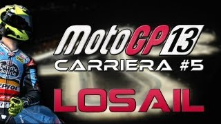 MotoGP 13 - Carriera #5 - Losail: Inizia il moto mondiale - Gameplay ITA HD