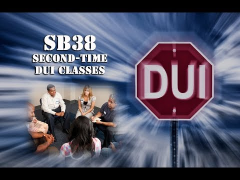 SB38: 2nd-Time DUI School - Do I have to attend?