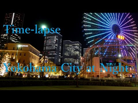 Time-lapse タイムラプス Yokohama City at Night (Sony RX100M3)