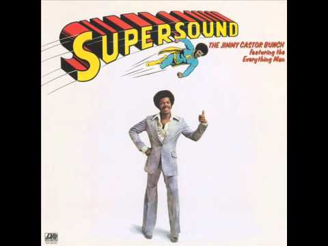 Jimmy Castor Bunch - Supersound