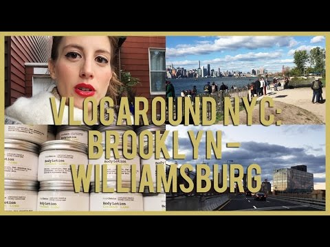 Vlogaround NYC: Brooklyn - Williamsburg