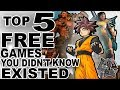 Top 5 Free-To-Play Games You Didn't Know Existed!