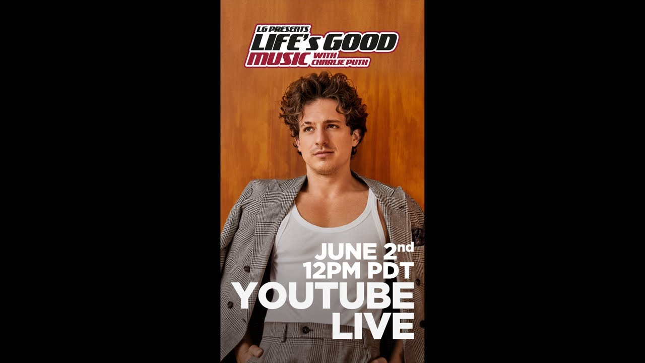 Charlie Puth - Life's Good Music Project