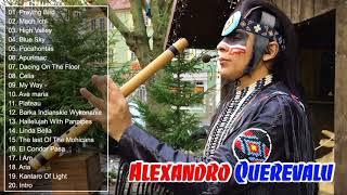 Download Lagu Alexandro Querevalú Greatest Hits - The Best Ever by Alexandro Querevalú 2018 mp3