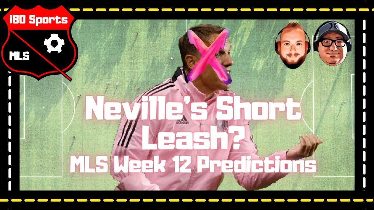 MLS- Stories of the Week AND Week 12 Predictions