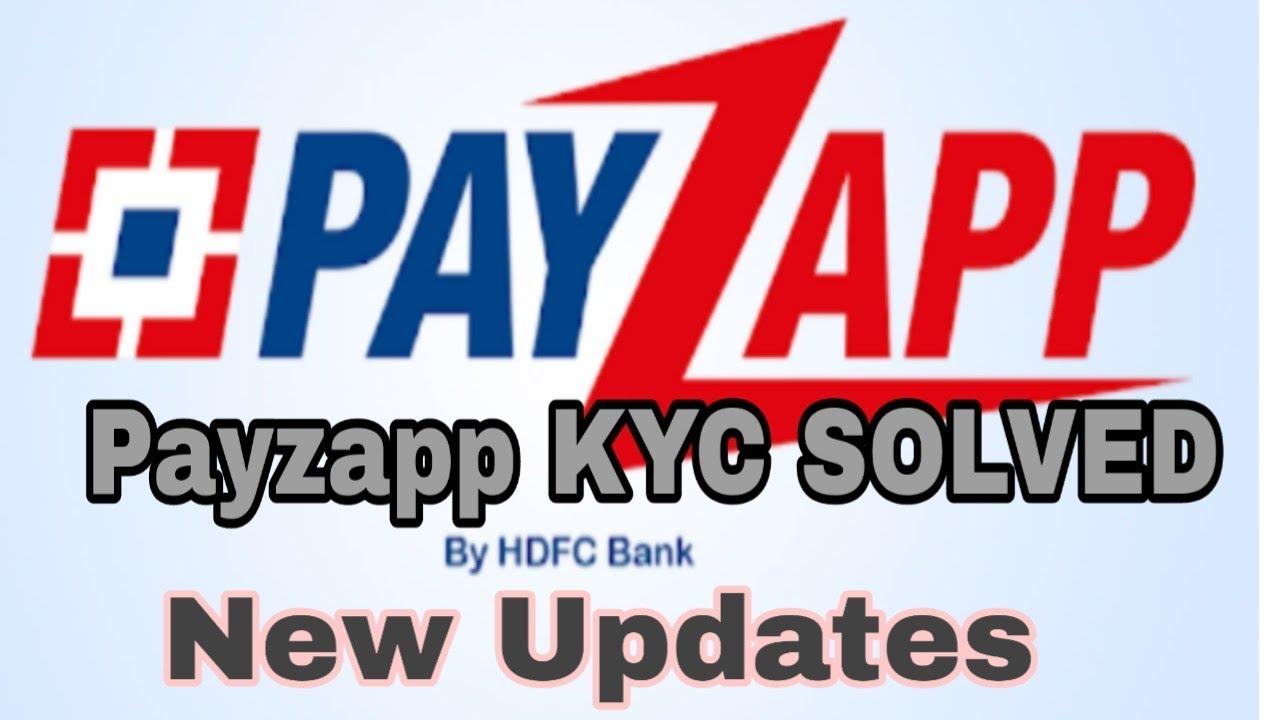 Payzapp KYC Solved New updates