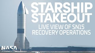 [LIVE] Starship SN15 Recovery Operations Day 2 [No Commentary]